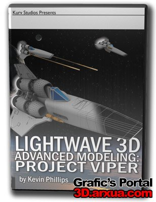LightWave Kurv Studios 3D Advanced Modeling: Project Viper